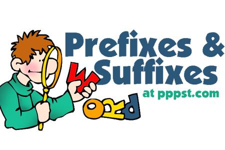 Prefixes and Suffixes (Tiền tố và hậu tố)