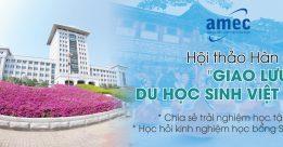 Hội thảo Hàn Quốc: Giao lưu du học sinh Việt Hàn