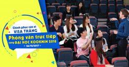 Chinh phục cửa ải visa thẳng – phỏng vấn cùng đại học Kookmin 2018