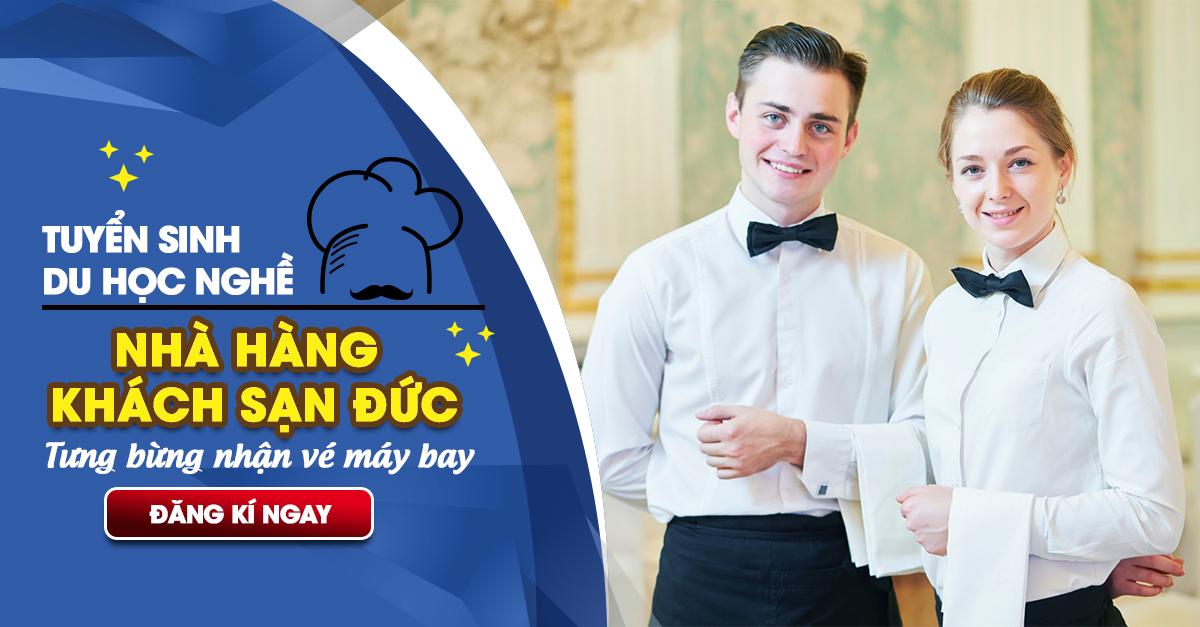 Tuyển sinh du học nghề Nhà Hàng/ Khách Sạn/ Đầu Bếp 2018 – Tưng bừng tặng vé máy bay!