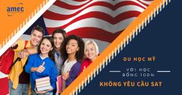Du học Mỹ với Học bổng TOÀN PHẦN không cần SAT 2018