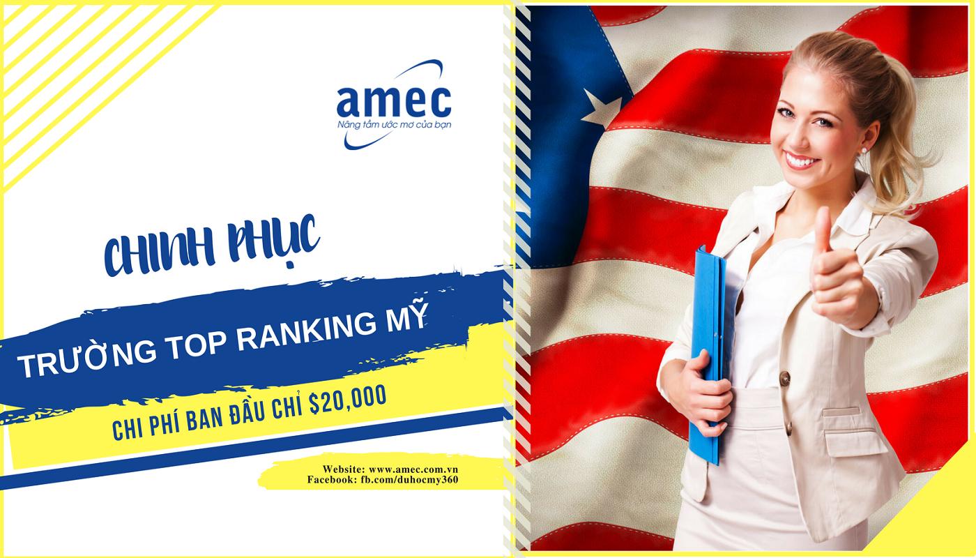 Chinh phục các trường Top Ranking tại Mỹ với chi phí chỉ $20,000/năm