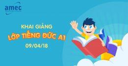 Khai Giảng Lớp Tiếng Đức A1 -Nhập Học 09/04/2018