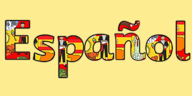 Tiếng Tây Ban Nha- Mọi điều cần biết