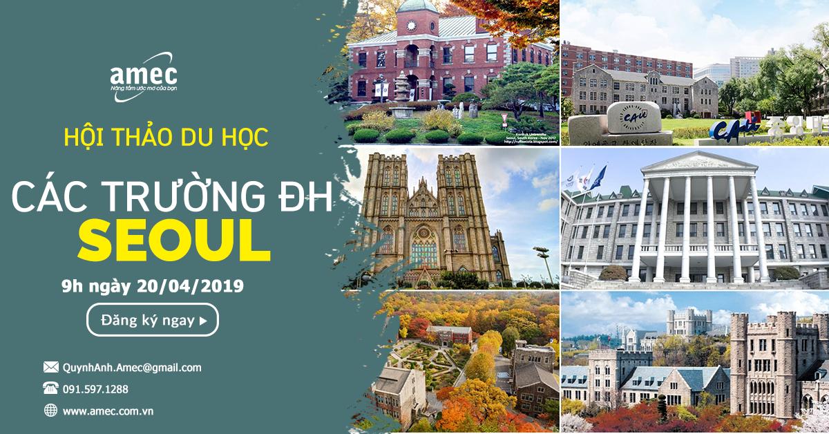 """Hội thảo """"1 tour các trường đại học hàng đầu Seoul""""- Thứ 7 ngày 20/4/2019"""