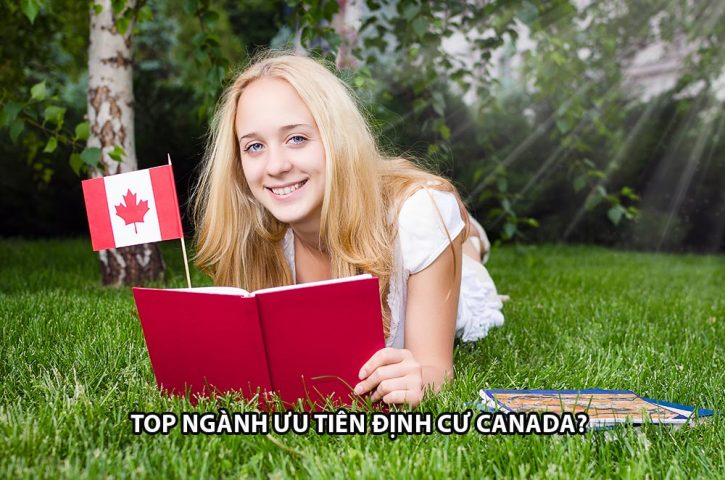 Top Những Ngành Nghề Được Ưu Tiên Xét Định Cư Canada