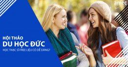 Hội thảo du học Đức: Học thạc sĩ FREE tại Đức liệu có dễ dàng?